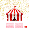 Circus tent under rain of confetti | Stock Vector Graphics