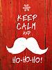 Halten Sie Ruhe und ... Weiß Santa`s Moustache und
