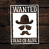 Old styled wild west poster Wanted Dead Or